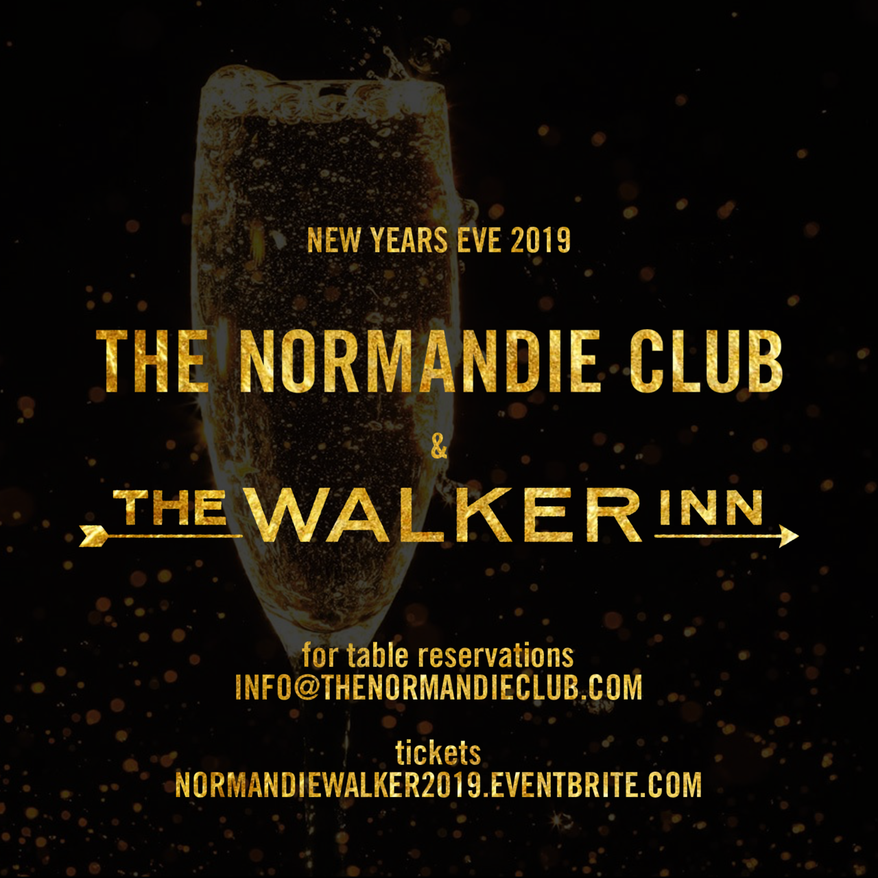 NYE 2019 at The Normandie Club & The Walker Inn