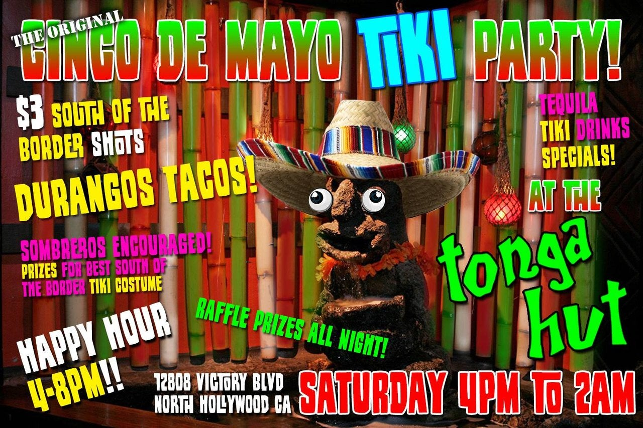 Cinco de Mayo Tiki Party at Tonga Hut